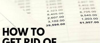 How To Get Rid Of Debt: The 8 Step Process