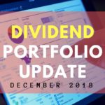 My Dividend Stocks: December 2018 Dividend Portfolio Update