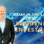 A Day In The Life Of A Dividend Investor