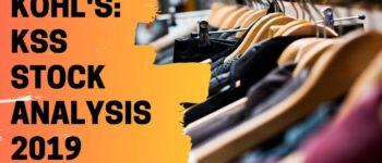 Kohl's: KSS Stock Analysis 2019