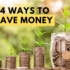 54 Ways To Save Money